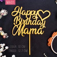 Cake Topper/Tusukan Kue [BASIC] - Happy Birthday Mother/Mama/Mommy - MA01