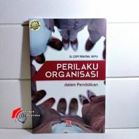 Buku Perilaku Organisasi Dalam Pendidikan Cepi Triatna Dr Mpd