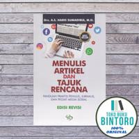 Buku MENULIS ARTIKEL DAN TAJUK RENCANA SRM A S Haris Sumadiria ORI