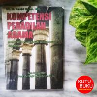 Kompetensi Peradilan Agama Dalam Penyelesaian Perkara Ekonomi Syariah