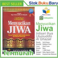 Buku Menyucikan Jiwa Intisari Ihya Ulumuddin Al Ghazali