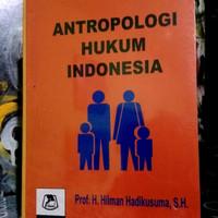 ANTROPOLOGI HUKUM INDONESIA By.Hilman Hadikusuma