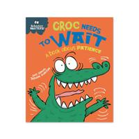 Behaviour Matters : Croc Needs to Wait (UK)