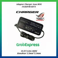 Adaptor Charger Asus ROG FX503VM-EH73 19.5V 9.23A 180W
