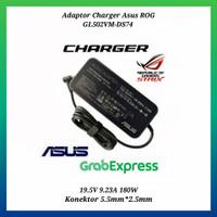 Adaptor Charger Asus ROG GL502VM-DS74 19.5V 9.23A 180W
