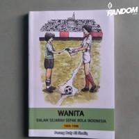Wanita Dalam Sejarah Sepakbola Indonesia