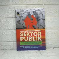 Manajemen Strategi Sektor Publik Bambang Heru Purwanto