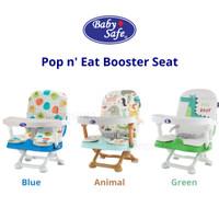 Baby Safe Pop n Eat Booster Seat Kursi Makan Bayi babysafe