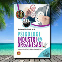 Buku Psikologi Industri dan Organisasi - Rosleny Marliani