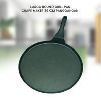 SUGGO ROUND GRILL 30 CM PAN CRAPE MAKER - PANCI PANGGANGAN PIZZA