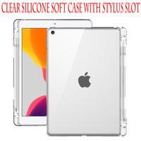 Apple iPad 5 6 Air 1 2 Pro 9.7 Clear Silicone Soft Case Stylus Slot