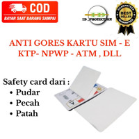 TERMURAH GROSIR ANTI GORES SIM KTP/ PELINDUNG KARTU Di Cirebon
