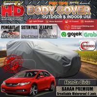 Body Cover Impreza HD 100% Outdoor Honda Civic -4 Lapis - ABU MUDA