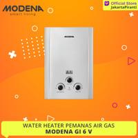 Pemanas Air Gas Modena GI 6 V Water Heater GI 6V - PROMO