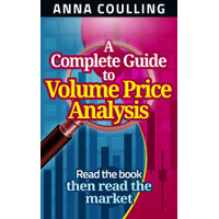 Anna Coulling - A Complete Guide To Volume Price Analysis-Anna Coul