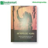 Antropologi Agama - Tony Rudyansjah