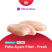 Daging Paha Ayam Fillet / Boneless ASLI FRESH - (Bukan Frozen)