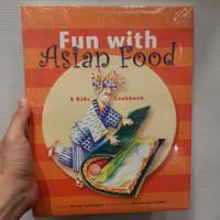 Fun with Asian Food : A Kids' Cookbook
