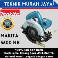 MESIN CIRCULAR SAW MAKITA 5600NB - MESIN POTONG KAYU - MAKITA 5600 NB