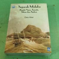 Sejarah Maluku, Banda Neira, Ternate, Tidore, dan Ambon