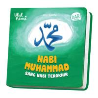 Ulul Azmi: Nabi Muhammad Sang Nabi Terakhir (Boardbook)