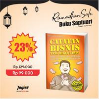 Catatan Bisnis Yang Bikin Laris Saptuari Sugiharto