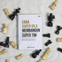 Buku : Cara Supergila Membangun Super Tim