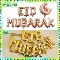 Balon Huruf Eid Mubarak Set Rose Gold Emas Silver Perak Idul Fitri