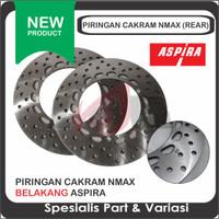 ASPIRA Piringan Cakrang Belakang Nmax Rear Disc Brake Rem Motor Matic