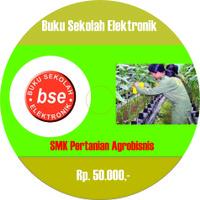 DVD Buku Pembelajaran BSE SMK Pertanian Agrobisnis