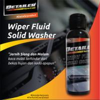 Detailer Wiper Fluid / Pembersih Kaca Mobil