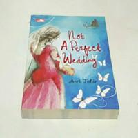 novel Asri tahir Not A Perfect Wedding - le mariage de luxe