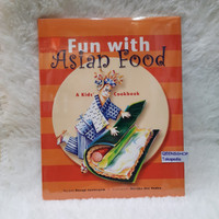 Fun with Asian food - A kid's cookbook