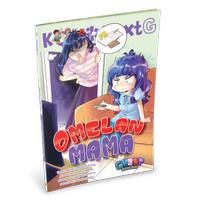 Komik Next G: Omelan Mama (Republish)