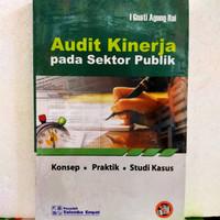 Buku Audit kinerja pada sektor publik by I Gusti Agung Rai