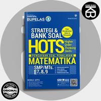 BUKU PELAJAR SMP STRATEGI & BANK SOAL HOTS MATEMATIKA SMP 7,8,9