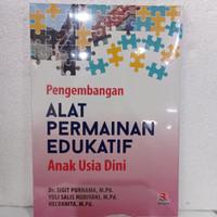 Buku Pengembangan Alat Permainan Edukatif Anak Usia Dini. by Dr. Sigit