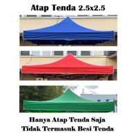 Terpal Atap Tenda Lipat 2.5x2.5