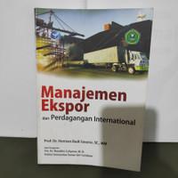 Buku Manajemen Ekspor Dan Perdagangan Internasional Oleh Herman Budi S