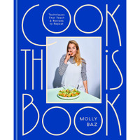 Cook This Book by Molly Baz