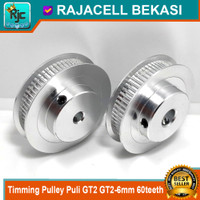 Timming Pulley Puli GT2 GT2-6mm 60teeth 60 gigi Bore As 5mm 8mm shaft