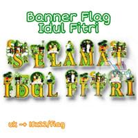Banner Flag / Bunting Flag Lebaran Selamat Idul Fitri JUMBO