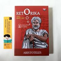 Buku Retorika : Seni Berbicara karya Aristoteles