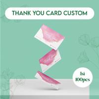THANK YOU CARD CUSTOM 1 sisi / CETAK KARTU UCAPAN TERIMA KASIH