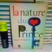 Buku import bahasa Perancis: La nature du Prince - ROGER PEYREFITTE.
