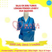 Baju OK / Dua Saudara / Biru Turkis / Lengan Pendek / Leher V