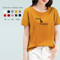 Kaos Wanita Bee Happy / Tshirt Katun Combed 30s / Tumblr Tee