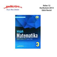 BUKU PELAJARAN JELAJAH MATEMATIKA WAJIB 3 - KELAS 12 SMA