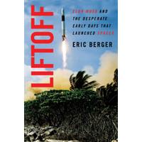 Liftoff - Eric Berger