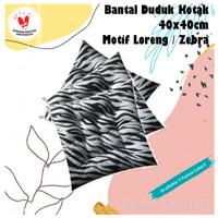 Bantal Duduk / Alas Duduk Kotak 40x40cm Motif Loreng / Zebra